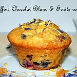 fruits rouges : recette Ooo Muffins chocolat blanc et fruits rouges ooO