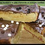 recette GÂTEAU FONDANT A LA PÂTE D'AMANDE ET AUX ORANGES CONFITES