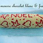 recette Ooo Biscuit roulé mousse chocolat blanc & framboises