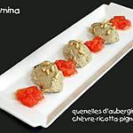 recette QUENELLES D'AUBERGINES A LA RICOTTA ET AUX PIGNONS