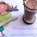 recette Un mini milk shake...pour une mini gourmande !