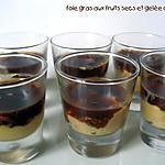 Verrine de foie gras, fruits secs et gelée de figues