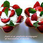 recette Fraise et sa gaufrette accompagnée  De mascarpone, et menthe