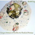 recette Noix de Saint Jacques Crémeuses et Persillées avec sa Fondue de Poireaux