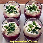 recette Verrines de betteraves et sa mousse de chèvre