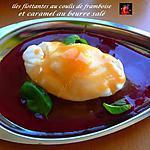 recette iles flottantes au coulis de framboise et caramel au beurre salé