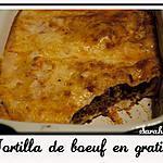 recette Tortilla de boeuf en gratin