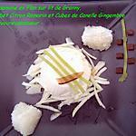 recette Flan de Cardamone sur Lit de Granny, Granité Citron au Romarin et Cubes de Canelle Gingembre