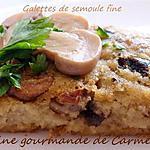 recette Galettes de semoule de blé